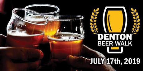 Denton Beer Walk July tickets