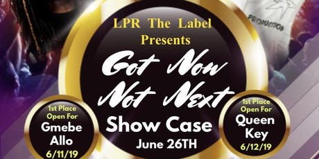 Got Now Not Next Showcase (OHIO) tickets