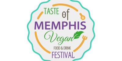 2nd Annual Taste of Memphis Vegan food & Drink Festival