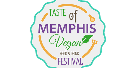 2nd Annual Taste of Memphis Vegan food & Drink Festival tickets
