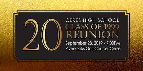 Ceres High Class of '99 Reunion Celebration tickets