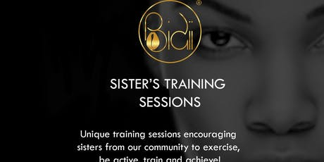 BIDII - SISTER'S TRAINING SESSIONS tickets