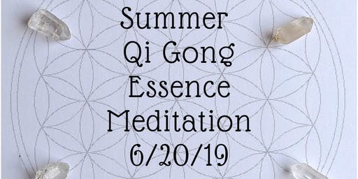 Summer Qi Gong Essence Meditation-with Erik Harris and John Odlum-Qi gong, aromatherapy, crystal healing, guided meditation, and sound healing
