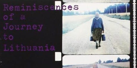 16mm Film Screening: Reminiscences of a Journey to Lithuania tickets