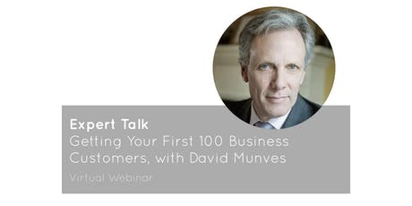 Columbia Venture Webinar: Getting Your First 100 Business Customers tickets
