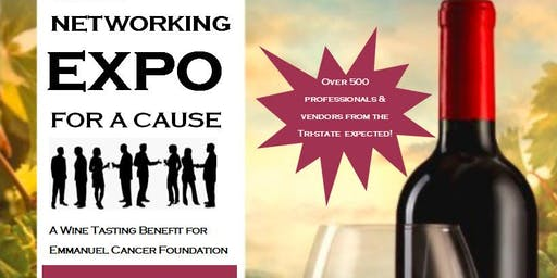 Networking Expo for a Cause (Wine Tasting Benefit for Emmanuel Cancer)