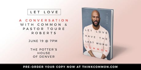 A CONVERSATION with COMMON & PASTOR TOURE ROBERTS tickets