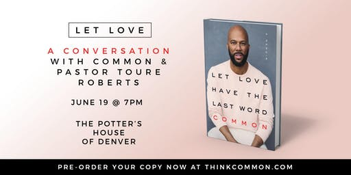 A CONVERSATION with COMMON & PASTOR TOURE ROBERTS