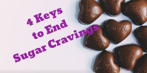 4 Keys to End Sugar Cravings