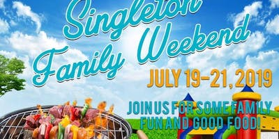 Singleton Family Weekend