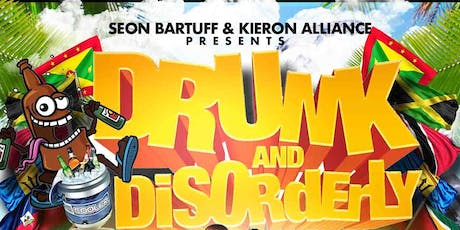 Drunk & Disorderly Soca Meets Dancehall Edition tickets