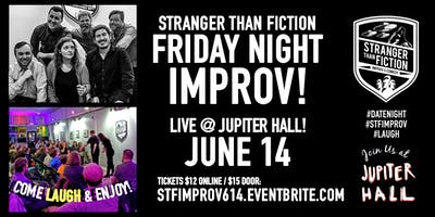 Friday Night Improv with Stranger Than Fiction!