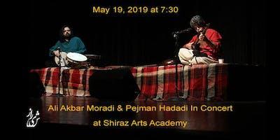 Ali Akbar Moradi & Pejman Hadadi Concert