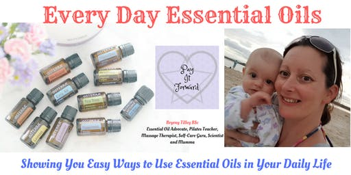 Every Day Essential Oils - How to make the most of your oils!