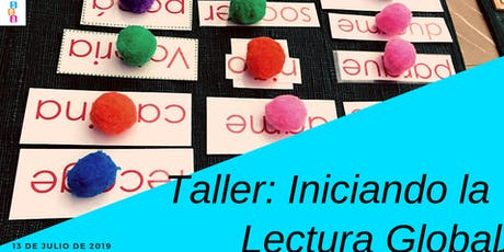 Taller Iniciando la Lectura Global Nivel 1 tickets