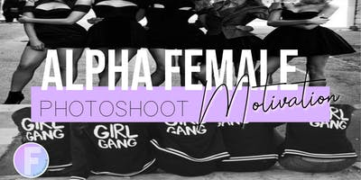 Alpha Female Motivation Photoshoot