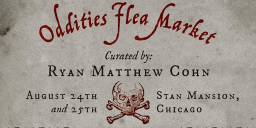 Oddities Flea Market Chicago Saturday General Admission