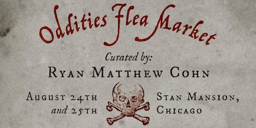 Oddities Flea Market Chicago Sunday General Admission