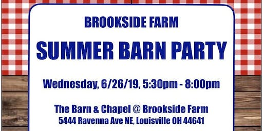 Brookside Farm 2019 Summer Barn Party