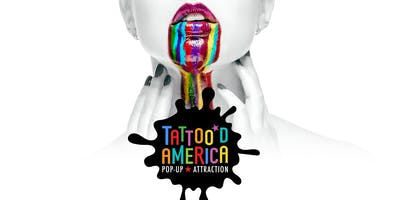 Tattoo'd America: Pop-up Attraction at the Linq Promenade