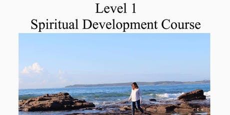 LEVEL 1 - SPIRITUAL DEVELOPMENT COURSE tickets
