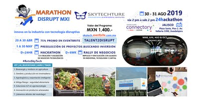 Marathon Disrupt MX! Convoca: Agro Trade + IoT AI Blockchain