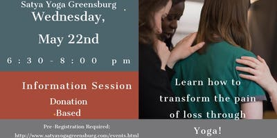 Transform the Pain of Loss Through Yoga - Information Session