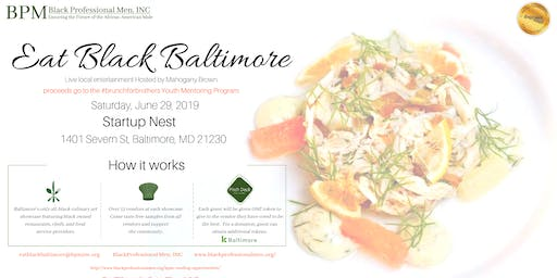 Eat Black Baltimore