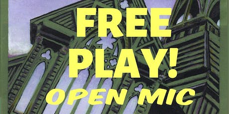 FREE PLAY - Open Mic  tickets