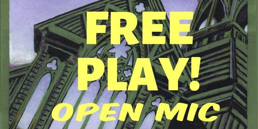 FREE PLAY - Open Mic