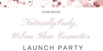 NaturallyIndy, Urban Glow Cosmetics Launch Party