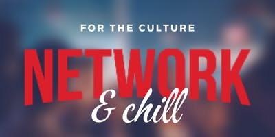 Network & Chill 2019