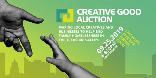 Creative Good Auction 2019 = AUCTION | LIVE MUSIC | DRINKS | DINNER | GOOD
