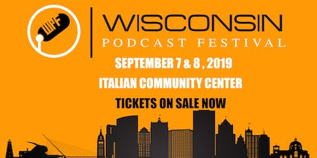 Wisconsin Podcast Festival tickets