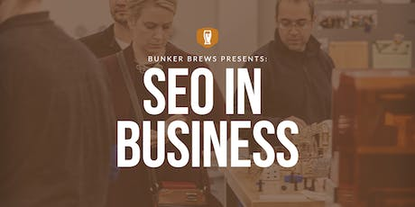 Bunker Brews Chicago: SEO in Business tickets