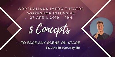 Adrenalinus Impro Workshop Intensive - 5 fundament