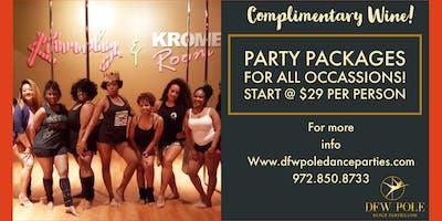 Bachelorette & Bday pole dance parties! Complimentary Wine