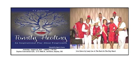 Family Healing Stage Play and Friends & Family Dinner Dance tickets