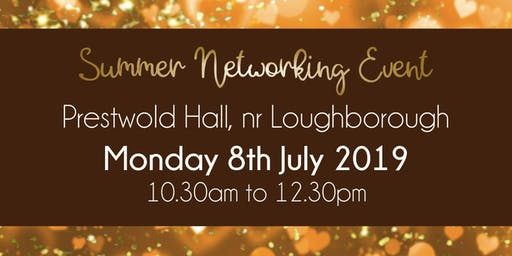 Summer #LoveBiz Networking Event at Prestwold Hall