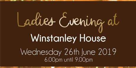 Charity Ladies Evening at Winstanley House tickets