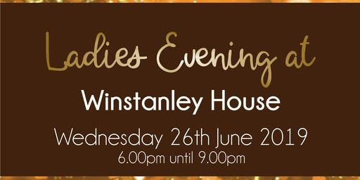 Charity Ladies Evening at Winstanley House