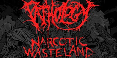Pathology & Narcotic Wasteland - A 175 Concert Experience!