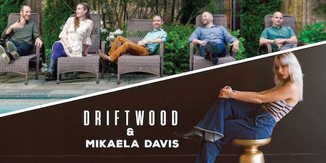 Driftwood & Mikaela Davis at Lincoln Hill Farms tickets