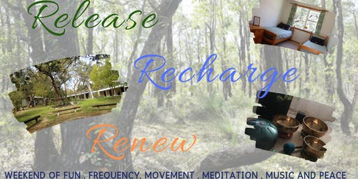 Release , Recharge and Renew Weekend Escape