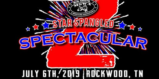 """MSWA CHAMPIONSHIP WRESTLING. """" STAR SPANGLED SPECTACULAR 2"""""""