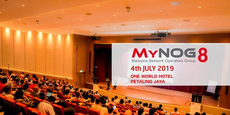 MyNOG-8 Conference 2019 tickets