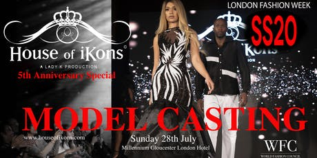 Model Casting: House of iKons DURING London Fashion Week  tickets