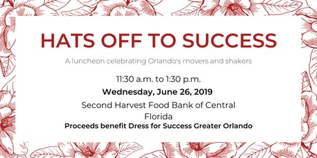 Hats Off to Success benefitting Dress for Success Greater Orlando tickets