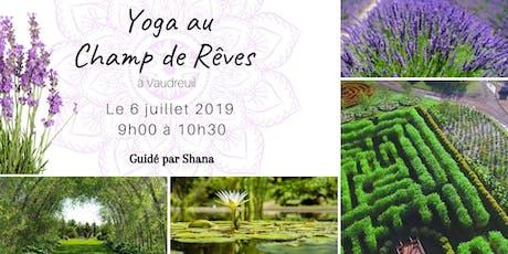 Yoga au Champs de Rêves  tickets