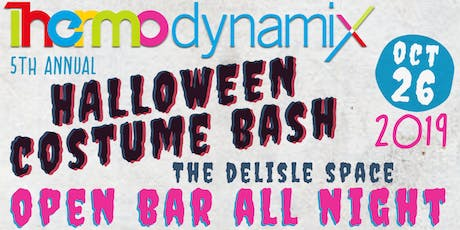 Thermodynamix Presents Our 5th Annual Halloween Costume Bash!! tickets